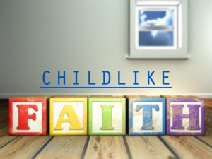 Do you still have that childlike faith? …(The Bible's Impact on Acts of Mercy [Apr 18])