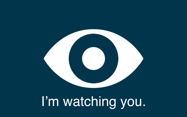 They are watching you