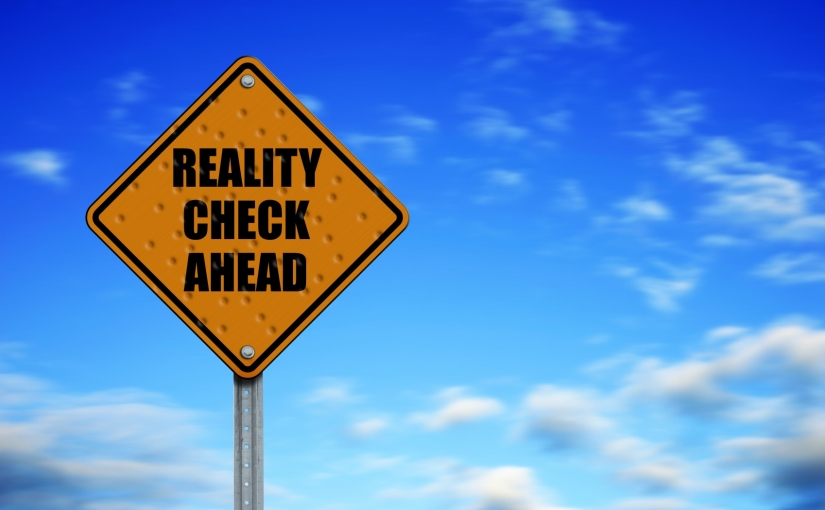 What is your reality basedon?