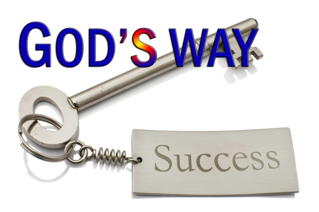 God's way is the key to success