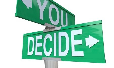 We all have choices. You choose!