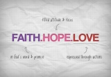 What will last? FAITH, HOPE, and LOVE!