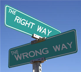 Good Advice vs. Bad Advice. The right way or the wrong way.