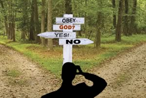 Is it yes or no? There is obedience and disobedience!