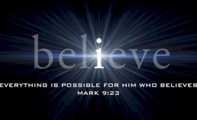 Fear Not, Just Believe!