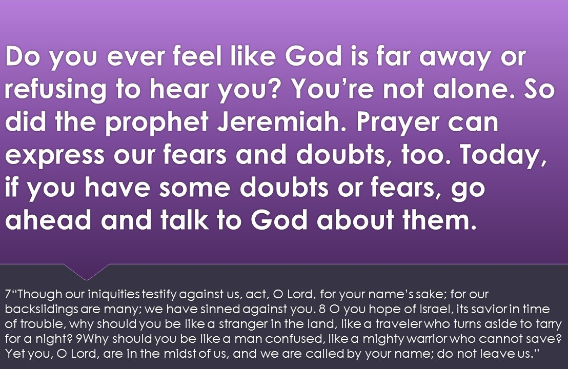 What do your prayers express about where you areat?