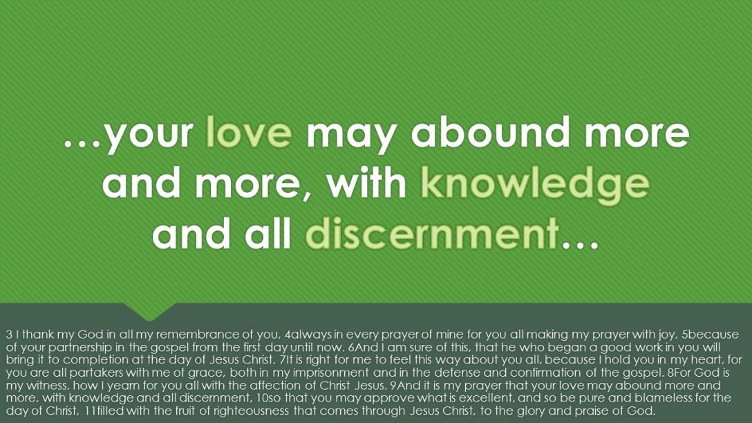 Love, Knowledge, Discernment
