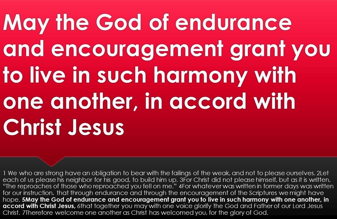 Endurance! Encouragement! Unity!