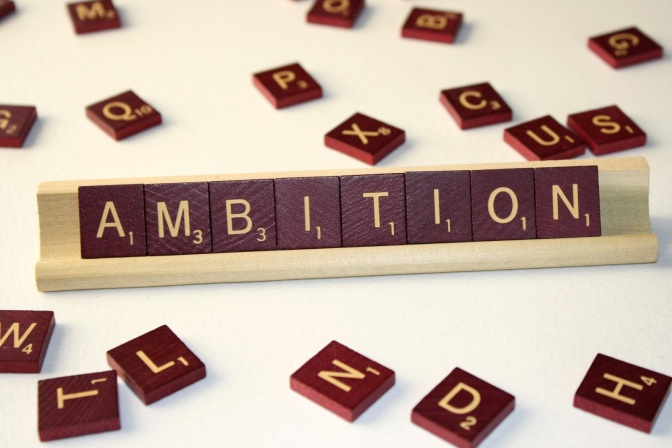 Ambitious are you?