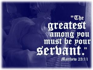 Be a servant leader - matthew-23-11