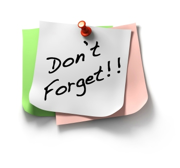 Don't forget - find ways to remember
