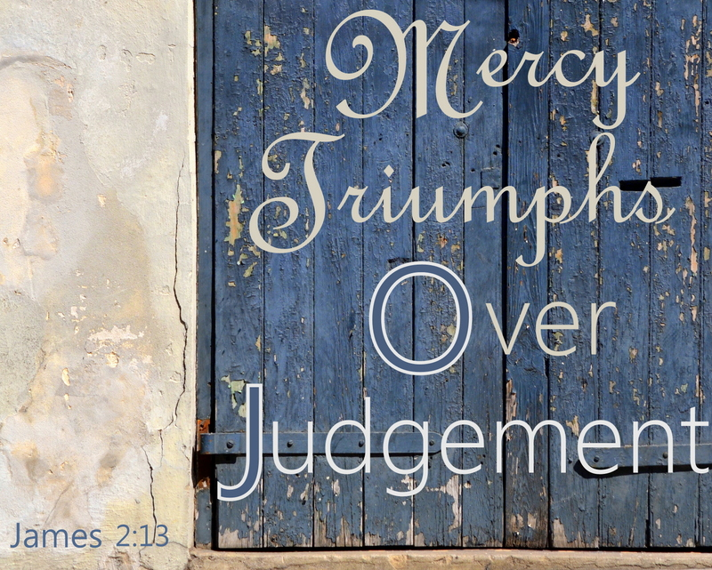 Let's choose mercy over judgement