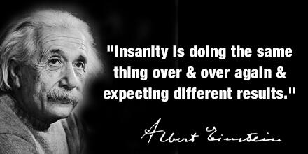what-is-insanity-by-albert-einstein