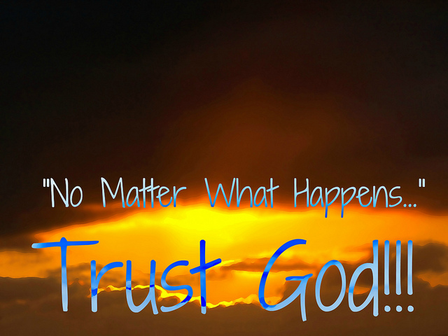 Can you live life trusting His way, His will, and Histiming?