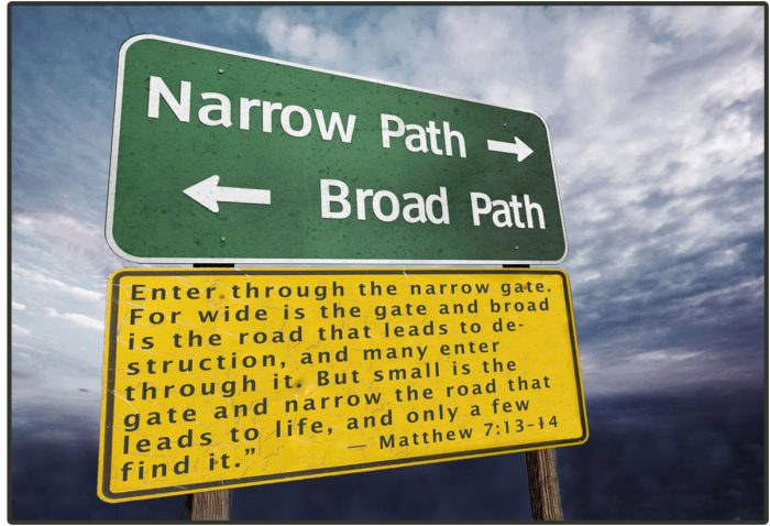 Narrow Path vs Broad Path - Matthew 7_13-14