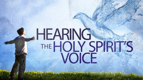Hearing the Voice of the Holy Spirit