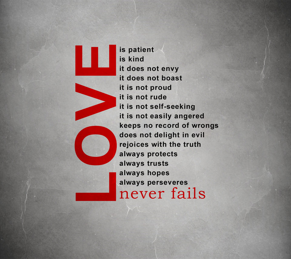 Remember that love never fails