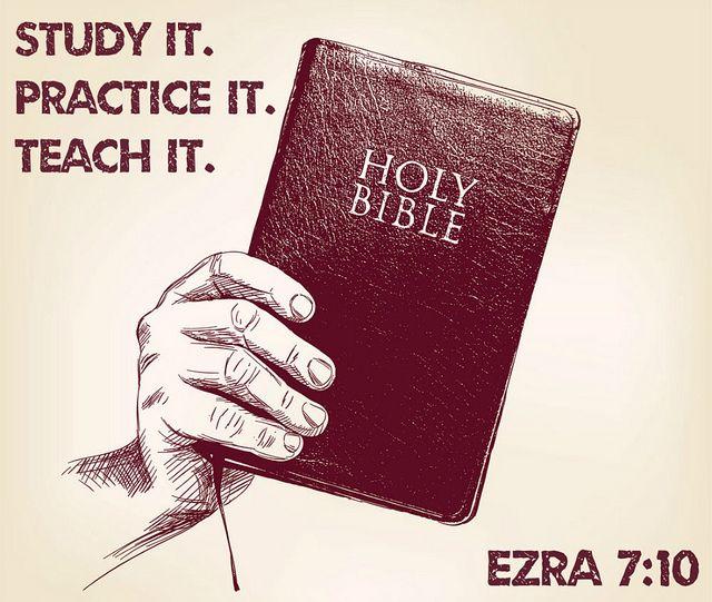 Apr 6 - Ezra 7_10 - Study the Bible - Practice the Bible - Teach the Bible