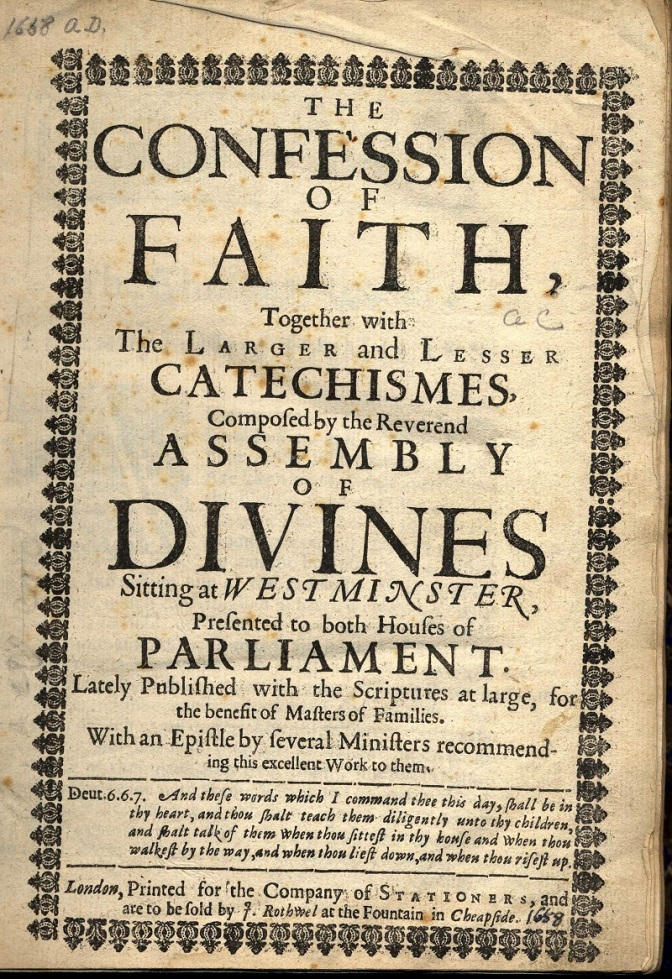 WESTMINSTER SHORTER CATECHISM…(The Bible's Impact on the Academy – Education) [Sept 13]