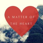 It's a matter of the heart!