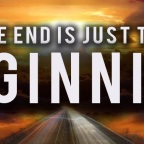 Is it the end or just a new beginning…
