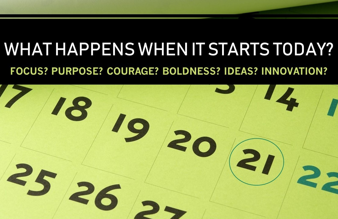 What happens when it startstoday?