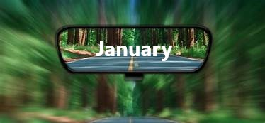 January is in the rear view mirror