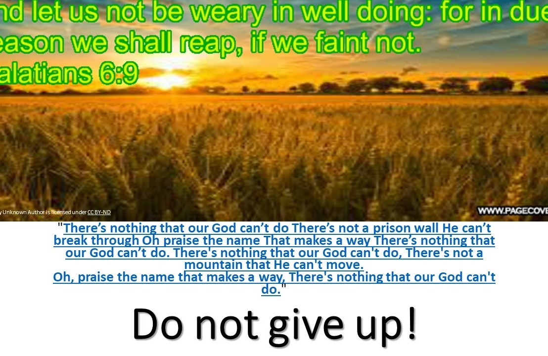 Do not giveup!