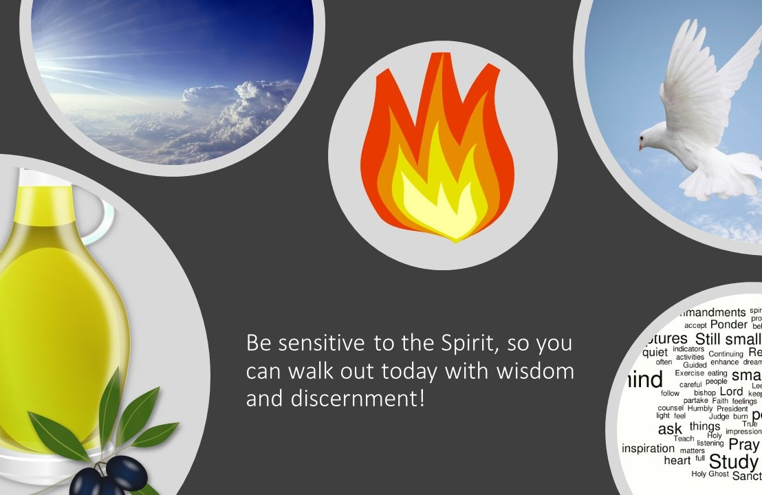 Be sensitive to the Spirit, so you can walk out today with wisdom anddiscernment!