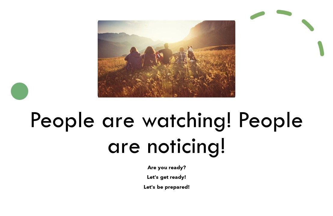 People are watching! People are noticing!