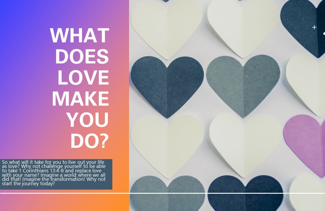 What does love make you do?